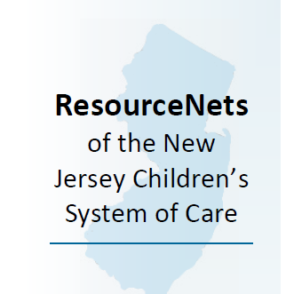 ResourceNets of the New Jersey Children's System of Care