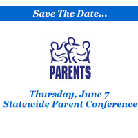 Statewide Parent Conference – June 7th